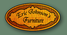 Eric Johnsons Furniture