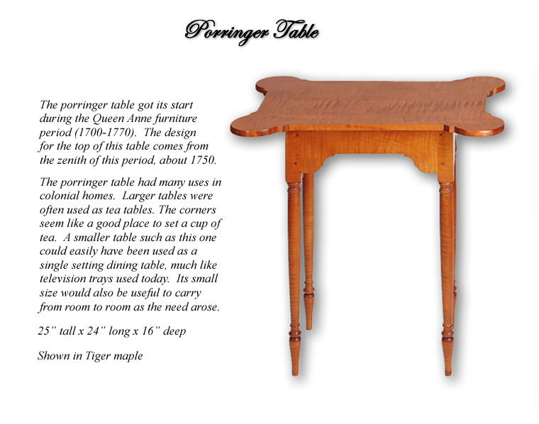 Porringer Table Shown in Tiger Maple