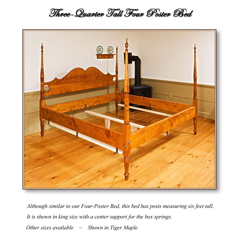 Three-Quarter Tall Four Poster Bed