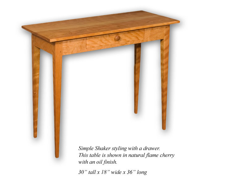 Shaker Hall Table - Simple Shaker Styling. Shown in flame cherry with an oil finish.